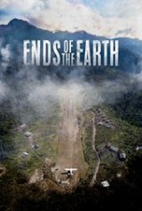 Faith-Based Documentary 'ENDS OF THE EARTH' Comes to Movie Theaters Nationwide for a Two-Night Only Cinematic Event on October 18 and 21