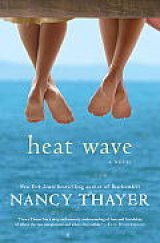BOOK REVIEW: 'Heat Wave': It's Summertime and -- No Surprise! -- Nancy Thayer Has a New Beach Read
