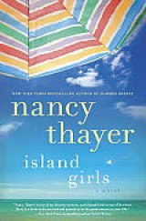 BOOK REVIEW: 'Island Girls': Nancy Thayer Brings Three  Estranged Sisters Together for a Summer on Nantucket Island