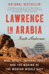 BOOK REVIEW: 'Lawrence in Arabia': Everything You Need to Know About T.E. Lawrence and Middle Eastern Front of World War I
