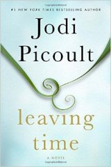 BOOK REVIEW: 'Leaving Time': A Good Introduction to Jodi Picoult's Works If You've Never Read Her; Fulfills Expectations If You're a Fan