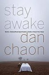 BOOK REVIEW: 'Stay Awake': We're All Ghosts in Dan Chaon's Haunted Wood