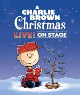 A Charlie Brown Christmas Live on Stage is Coming to Spread Christmas Cheer