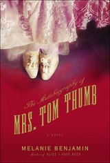 BOOK REVIEW: 'The Autobiography of Mrs. Tom Thumb': A Woman in Full