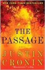BOOK REVIEW: 'The Passage': Post-Apocalyptic Novel Released in Trade Paperback Edition