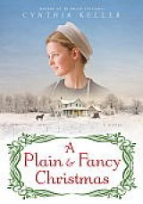 BOOK REVIEW: 'A Plain & Fancy Christmas': Being Switched at Birth Leads to Many Complications Years Later to Women from Two Different Cultures