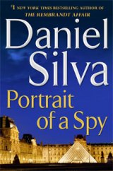 BOOK REVIEW: 'Portrait of a Spy': Art Restorer-Spy Gabriel Allon Joins International Search for Terrorist Mastermind