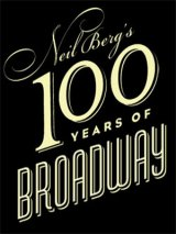 """Artists Series Plans """"100 Years of Broadway"""""""