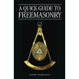 BOOK REVIEW: 'A Quick Guide to Freemasonry': You've Got Questions, David Harrison Has the Answers