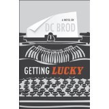 BOOK REVIEW: 'Getting Lucky': Don't Get Mad, Get Even Caper Novel Combines Comedy, Suspense