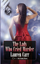 BOOK REVIEW: 'The Lady Who Cried Murder': Sixth Entry in Lauren Carr's Mac Faraday Mysteries Takes on Bullies, Corrupt Politicians, Reality Stars