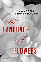 BOOK REVIEW: 'The Language of Flowers': People We Want to Like Rebounding from Whatever Life Throws at Them