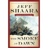 BOOK REVIEW: 'The Smoke at Dawn' Jeff Shaara Continues Saga of Civil War in West With Battle for Chattanooga, Lookout Mountain, Missionary Ridge