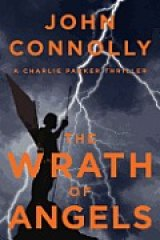 BOOK REVIEW: 'The Wrath of Angels' : Charlie Parker Once More Battles the Supernatural