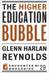 BOOK REVIEW: 'The Higher Education Bubble': Just Like the Housing Bubble, But You Can't Walk Away from Student Loans