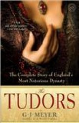 BOOK REVIEW: 'The Tudors' -- An account of 'England's Most Notorious Dynasty' -- now in quality paperback