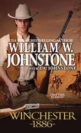 BOOK REVIEW: 'Winchester 1886':  Old West Comes to Life in First of a Series with a Gun as Major Element