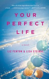 BOOK REVIEW: 'Your Perfect Life': Switching Bodies Opens the Eyes of Two Best Friends Forever