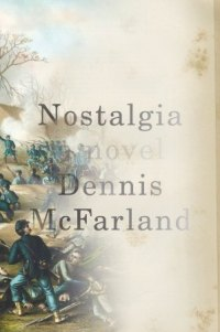 APRIL IS POETRY MONTH: Dennis McFarland's 'Nostalgia'