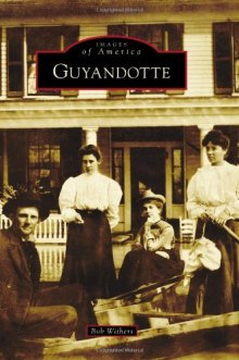 Arcadia Publishing to Release Next in its Local History Series Images of America – Guyandotte