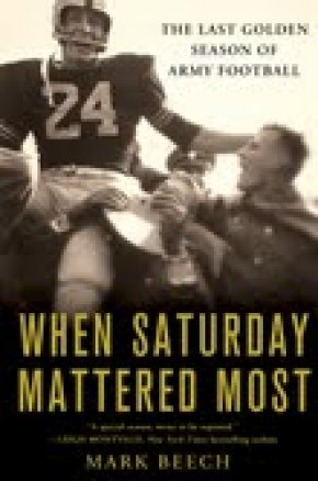 BOOK REVIEW: 'When Saturday Mattered Most': The Legendary Red Blaik's 1958 Undefeated Army Football Team