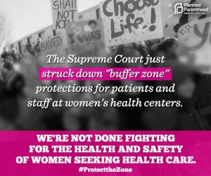 BREAKING... U.S. Supreme Court Tosses Abortion Clinic Buffer Zones