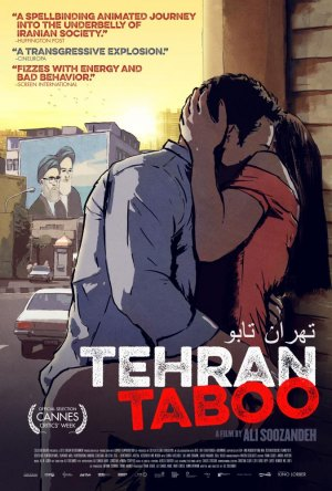 Animated Drama TEHRAN TABOO, Focused on Sexual Hypocrisy in Iran, Has US Theatrical Premiere February 14