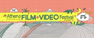 Athens International Film + Video Festival  begins its 44th edition
