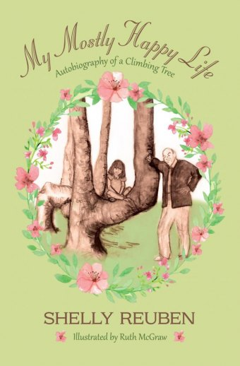 BOOK REVIEW: MY MOSTLY HAPPY LIFE: AUTOBIOGRAPHY OF A CLIMBING TREE