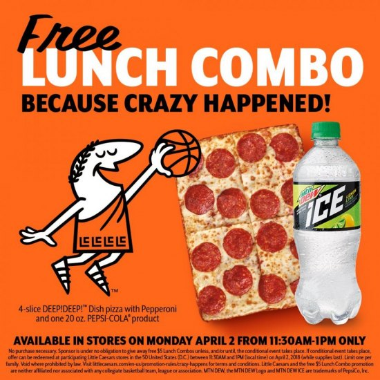 Hungry? Free Pizza at Little Caesar's Limited Supply... 11:30 pm - 1 p.m. April 2