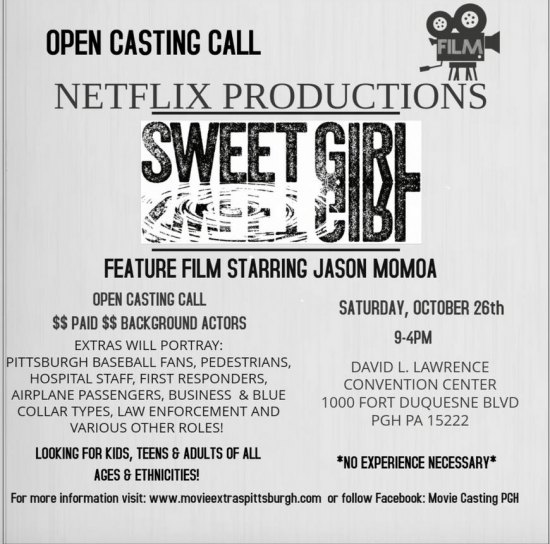 """Extras Needed for  Pittsburgh Casting of """"Sweet Girl"""""""